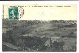 Bourg D' ASTAILLAC - Environs De BEAULIEU En Corrèze + Cachet Boîte Rurale E (1910) - Other Municipalities