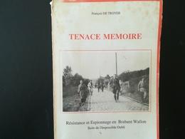 RÉSISTANCE ET ESPIONNAGE EN BRABANT WALLON BELGIQUE  LIVRE MILITARIA GUERRE 1939 - 1945 ANNÉE 1989 - Guerre 1939-45