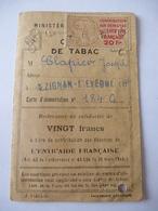 NEZIGNAN-L'EVEQUE (34) CARTE De RATIONNEMENT DE TABAC Après 1945 - Documents