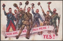 Patriotic - First World War, Now Are We All Here?, 1914 - Inter-Art Postcard - Patriotic