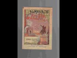 .AGD1   ALMANACH De L' éclair  ANNEE  1916  Calendrier 12 PLEINES PAGES   Militaria  200 P  PARFAIT ETAT VOIR PHOTOS - Calendars