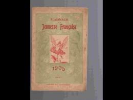 AGD1   ALMANACH .DE LA  JEUNESSE FRANCAISE  1 Ere ANNEE  1905. ORLANDO  DI  MONTALTO ...Librairie Des Cathéchismes - Calendars