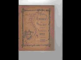 .AGD1  Rare ALMANACH  1892  .DES BRAVES GENS De MONTBELIARD PATOIS  CHANSONS Ephémérides  Dessins De RESENER .DOUBS - Calendars