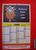 CAL1011  . CALENDRIER 1989    33 X 22  .SAPEURS POMPIERS  DE  LE NOUVION EN THIERACHE  ..lieutenant SEGOND   Raymond - Big : 1981-90
