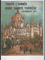 CAL622  .CALENDRIER  .ANNEE  1972. .LISIEUX  Magnifique 44 X 28 .voir  Photos Feuillets ..PAS DE CALAIS - Calendars