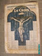 CAL1    P0375.. CALENDRIER DE LA  CROIX   DIEU  IVOIRE  1938   Signé   Paris  33 X 24  Imp .BONNE PRESSE RELIGION - Calendars