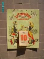 CAL1    P0379   .CALENDRIER .LE  TRAVAILLEUR DU LANGUEDOC  1943  PARTI COMMUNISTE  HERAULT  25 X 21 VENDANGEUSE  USINE - Calendars