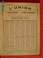 CAL299   CALENDRIER 1916.UNION INCENDIE 9place Vendome Vol Accident Imp.DURUY Paris.dorures Ouvert46 X 30 Assurances - Calendars
