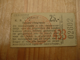Voetbal Ticket F C Kraainem - Tickets D'entrée