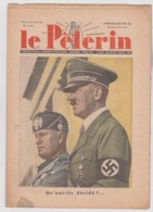 LE PELERIN - 1937 : MUSSOLINI-HITLER .. AUTRICHE 1937 . Etc .. - Newspapers