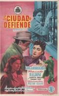 SPAIN ESPAÑA - CINE - FILM - CINEMA - ADVERTISEMENT - LA CIUDAD SE DEFIENDE - GINA LOLLOBRIGIDA - RENATO BALDINI - Cinema Advertisement