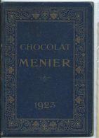 REF1384-2018    PETIT CALENDRIER SOUS FORME DE LIVRET 1923  CHOCOLAT MENIER - Calendriers
