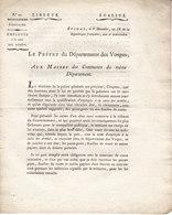 10 Circulaires Du Prèfet Des Vosges Aux Maires Du Département,an IX ,1800/1801 ,2 Scans - Historical Documents
