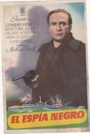 SPAIN ESPAÑA - CINE - FILM - CINEMA - ADVERTISEMENT - EL ESPÍA NEGRO - CONRAD VEIDT - VALERIE HOBSON - JUNE DUPREZ - Cinema Advertisement
