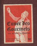 Étiquette Ancienne - CUVEE DES GOURMETS - Ets. Petitdemange & Fils à FRAIZE. 88 - Etiquettes