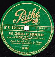 Disques 78 Tours - TB -ANDRE BAUGE - LES CLOCHES DE CORNEVILLE J'ai Fait Trois Fois - LA MASCOTTE Ces Envoyés Du Paradis - 78 T - Disques Pour Gramophone