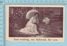 Femme - Just Waiting My Beloved, For You -  Postcard Carte Postale - Femmes
