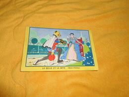 BUVARD DECOUPE  ANCIEN DATE ?. /  LA BELLE ET LA BETE MARIE D'AULNOY. - Buvards, Protège-cahiers Illustrés
