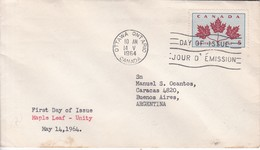 MAPLE LEAF- UNITY. FDC CANADA CIRCULEE OTTAWA TO BUENOS AIRES CIRCA 1964.- BLEUP - First Day Covers