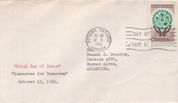 RESOURCES FOR TOMORROW. FDC CANADA CIRCULEE OTTAWA TO BUENOS AIRES CIRCA 1961.- BLEUP - First Day Covers