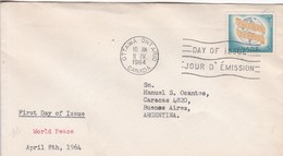 WORLD PEACE. FDC CANADA CIRCULEE OTTAWA TO BUENOS AIRES CIRCA 1964.- BLEUP - First Day Covers