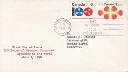 100 YEARS OF MEASURED PROGRESS SPEAKING TO THE WORLD. FDC CANADA CIRCULEE OTTAWA TO BUENOS AIRES CIRCA 1971.- BLEUP - 1971-1980