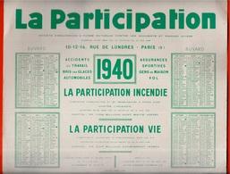 CALENDRIER BUVARD Grand Format 1940 - Assurances LA PARTICIPATION Rue De Londres 75009 PARIS - Calendars