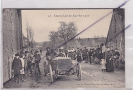 Pont De Berfay De La Touloubre (72) Circuit De La Sarthe 1906 - N°13 -(Equipe Bayard -C) - Non Classés