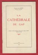 Chanoine Louis JACQUES : La Cathédrale De GAP , 1963 - D1 - Provence - Alpes-du-Sud