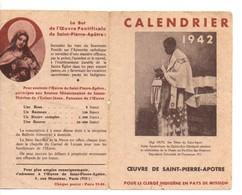 Petit Calendrier Oeuvre De Saint-pierre-apotre, De 1942, , Religieux, Religion, état Médiocre - Calendars