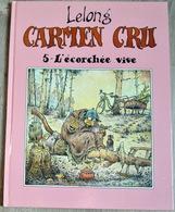 Bande-dessinée Carmen Cru De Lelong N°5 L'écorchée Vive - Livres, BD, Revues