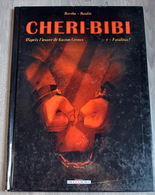 Bande-dessinée Chéri-Bibi De Bertho Et Boidin - Livres, BD, Revues