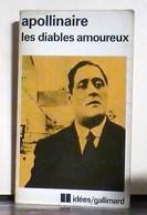 Apollinaire, Guillaume, Les Diables Amoureux . - Poetry