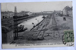 CPA 85 Lucon 1918 Trains Marchandises Port Canal Animé Gendronneau Villa Myriam 7 Rue Nationale Sables D'Olonne - Lucon