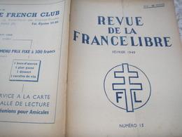 REVUE FRANCE LIBRE/ SOUS MARINF.N.F.L/1 B.F.M COMMANDO/ JEAN MARIDOR GRAVILLE /AMIENS DEPOUILLES /POEME DIAMAND BERGER - 1900 - 1949