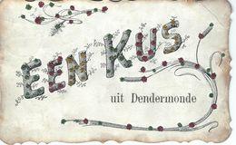Een Kus Uit DENDERMONDE - Cachet De La Poste 1907 - Dendermonde