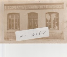 VONGES - Sté COOPERARATIVE De La POUDRERIE De VONGES   ( Carte-photo )      Rare - France