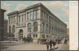 Public Library, Chicago, Illinois, C.1905 - Tuck's U/B Postcard - Chicago
