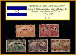 """HONDURAS 1932 - CORREO AEREO. SELLOS DE 1930, MONOPLANO SOBRE El PALACIO De GOBIERNO, Con SOBRECARGO """"T.S De C,"""" - Honduras"""