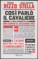 LIBRO -COSì PARLò IL CAVALIERE ...E COSì DISSETO DI LUI -RIZZO -STELLA -BUR SAGGI 2011 - Libri, Riviste, Fumetti