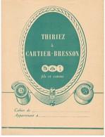 PROTEGE-CAHIER : THIRIEZ & CARTIER-BRESSON - FILS ET COTONS - Textile & Clothing