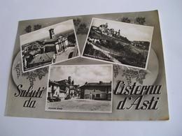 Asti - Saluti Da Cisterna D'Asti - Asti