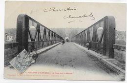 NOGENT L' ARTAUD EN 1905 - LE PONT SUR LA MARNE AVEC PERSONNAGES - CACHET AMBULANT TRI FERROVIAIRE - CPA VOYAGEE - Altri Comuni