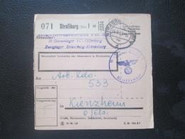 Alsace Lorraine - Bulletin Colis Postal STALAG VC Camp Annexe De Strasbourg Kronenburg Pour La Commando De Kientzheim - Alsace-Lorraine