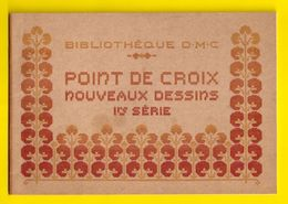 POINT DE CROIX 1re Serie Ca1900 BIBLIOTHEQUE D.M.C. BRODERIE CROSS STITCH Borduurwerk BRODEUSE DENTELLE KRUISSTEEK Z351 - Cross Stitch