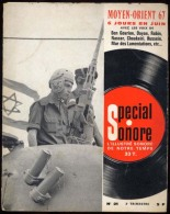 DISQUE SPECIAL SONORE 33Trs - Moyen Orient 67 - Voix De Ben Gourion Dayan Rabin Nasser Choukeiri Etc ... - Formats Spéciaux