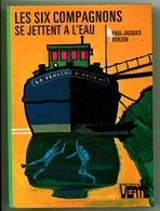 """Bibliothèque Verte - Paul-Jacques Bonzon - """"Les Six Compagnons Se Jettent à L'eau"""" - 1977 - Bibliotheque Verte"""