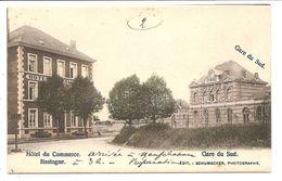 BASTOGNE   Hotel De Commerce  Gare Du Sud     Colorisee - Bastogne
