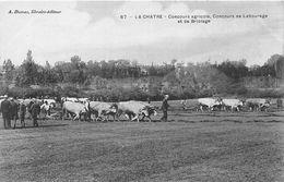 36-LA CHATRE- CONCOURS AGRICOLE - CONCOURS DE LABOURAGE ET DE BRIOLAGE - La Chatre