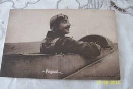 """Cpa """"PEGOUD"""" Aviateur Français Guerre 1914/1918 - France"""